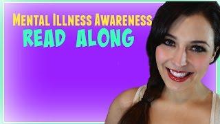 Mental Illness Awareness Read Along & Why I've Been Away