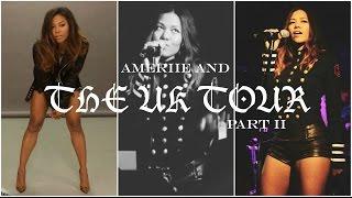 AMERIIE & THE UK TOUR | PART 2