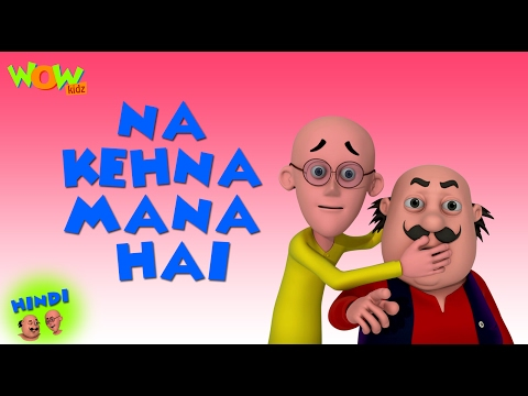 Na Kehna Mana Hai - Motu Patlu in Hindi - 3D Animation Cartoon for Kids HD -As seen on Nickelodeon thumbnail