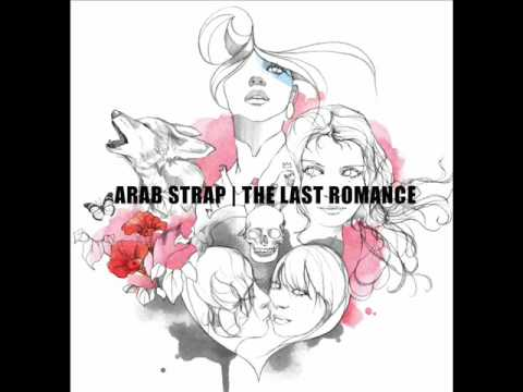 arab strap don't ask me to dance