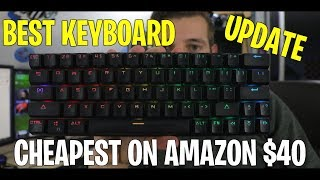 UPDATE on Best Cheap 60% Mechanical Keyboard Only $40 On Amazon
