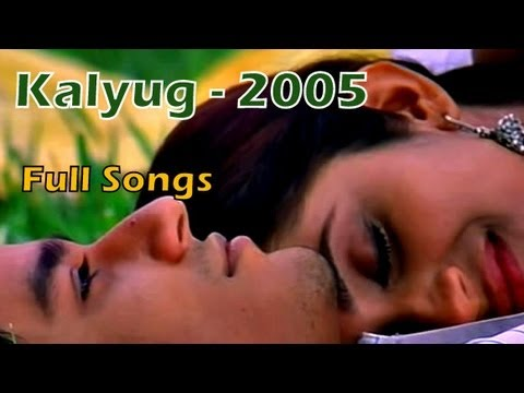 Kalyug 2005 Full Songs - Jukebox | Emraan Hashmi - Kunal Khemu...