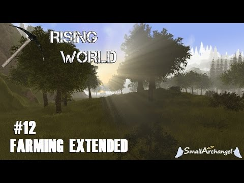 Rising World #12 - Farming Extended