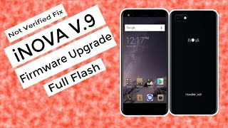 How To Flash Symphony Inova MT6737M With Not Verified Fix | Latest Firmware