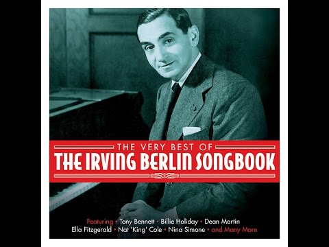 Irving Berlin - An Old-Fashioned Tune Always Is New