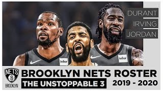 The Unstoppable 3  |  KD + KYRIE + D.J  + Brooklyn Nets Roster 2019 - 2020 Season
