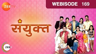 Sanyukt - Hindi Serial - Episode 169 - April 28, 2017 - Zee Tv Serial - Webisode