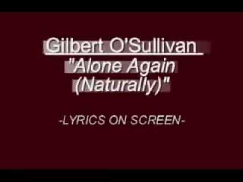 ALONE AGAIN NATURALLY CHORDS by Gilbert O'Sullivan ...