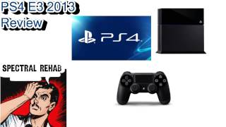 PS4 E3 2013 Review
