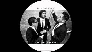 PillowTalk - Weekend Girl feat. Navid Izadi