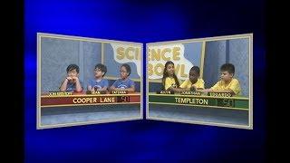 Science Bowl 2018-19: Cooper Lane vs Templeton