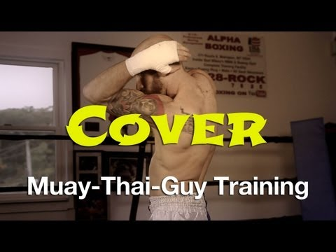 How To Cover From Strikes Tutorial - Basic Muay Thai Defense Techniques Image 1