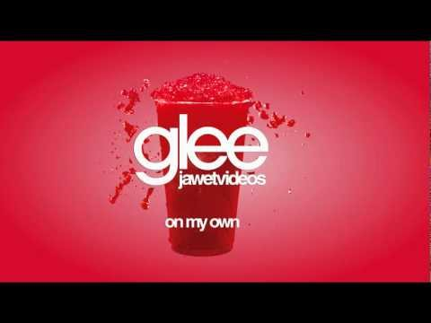 Glee Cast - On My Own