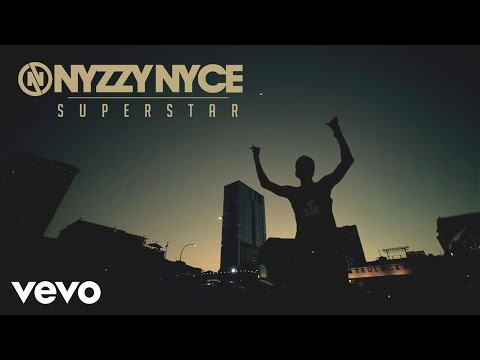 Nyzzy Nyce - Superstar