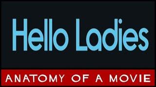 Hello Ladies (Stephen Merchant)   Anatomy of a Movie