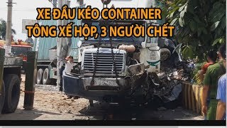 Tai nạn thảm khốc ở Tây Ninh, xe đầu kéo tông 3 người chết