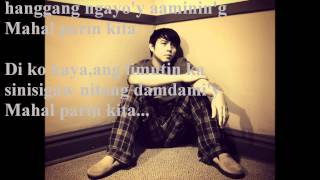 Mahal Parin Kita =BY:DIVO BAYER (with lyrics)= by:jay