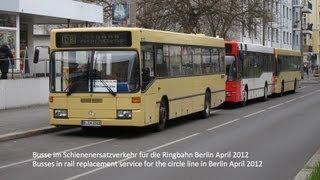 Schienenersatzverkehr S-Bahn Berlin Ringbahn - verschiedene Busse im Einsatz HD