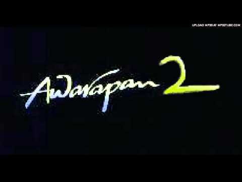 Awarapan 2 song
