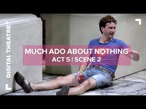 Much Ado About Nothing - David Tennant | 'He shall never make me such a fool' | Digital Theatre+