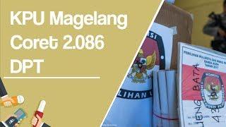 KPU Magelang Coret 2.086 DPT