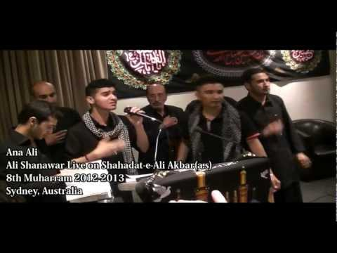 Ali Shanawar Live - Ana Ali ibne Hussain 2012 - 2013