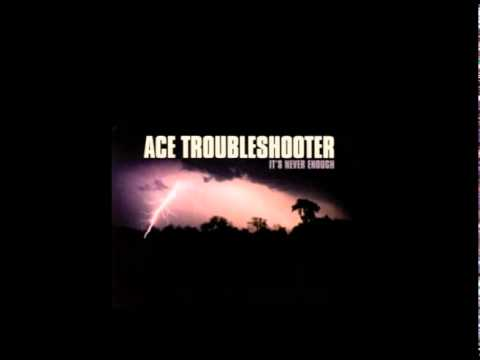 Ace Troubleshooter - But For Grace