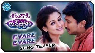 Evare Evare Song Teaser - Seenugadi Love Story Movie || Udhayanidhi Stalin || Nayantara