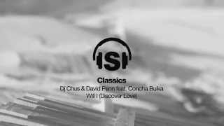 Dj Chus & David Penn feat. Concha Buika - Will I (Discover Love) Remastered