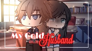 { My Cold Husband } Ep. 1 || GachaLife Series || GLS || Original??|| GLMM