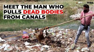 Meet The Man Who Pulls Dead Bodies From Canals