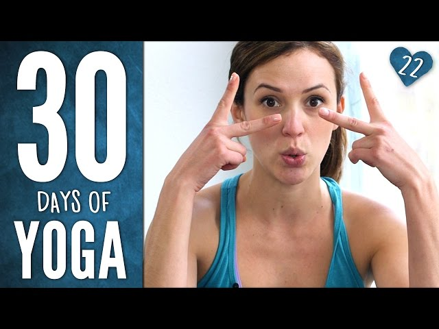 Day 22 - Full Body Awareness - 30 Days of Yoga
