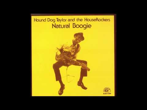 Hound Dog Taylor - Talk To My Baby
