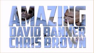 Watch David Banner Amazing video