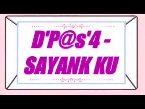 D'p@s'4 - SAYNK KU