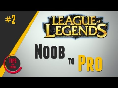League of Legends Noob to Pro #2 - Top, Mid, Bot