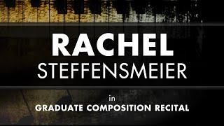 11 14 15 Rachel Steffensmeier Graduate Composition Recital Hd