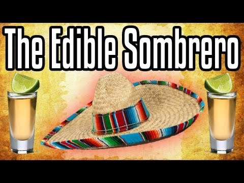The Edible Sombrero - Epic Meal Time