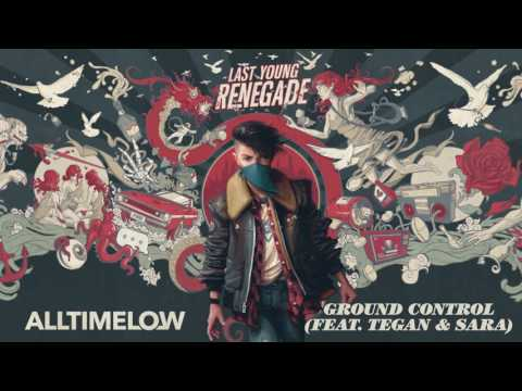 All Time Low:  Ground Control (Feat. Tegan & Sara) (Official Audio)