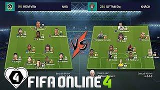 FIFA ONLINE 4 | AO LÀNG FIFA #1 TỨ KẾT 4 | ILF Thái Đq Vs Đức Mạnh: PHÚT NGẪU HỨNG SKILL Từ VIEIRA