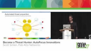 Become a Threat Hunter: AutoFocus Innovations