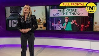 "Full Frontal with Samantha Bee | General Kelly vs. ""Ehrenwerte"" Omarosa 