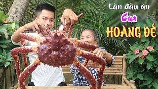 Ăn thử CUA HOÀNG ĐẾ khổng lồ | KING CRAB | Chuyện Phương Kể • Tập 12