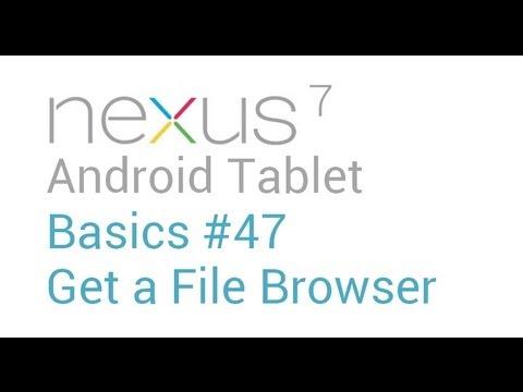 Google Nexus 7 Tips - Basics: #47 Get a File Manager
