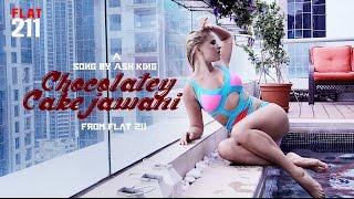 Chocolatey Cake Jawani | FLAT 211 | Full Song | Ash King