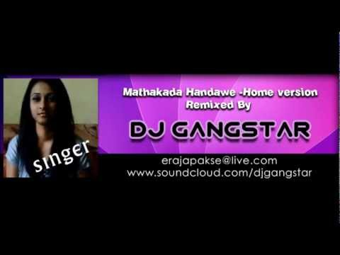 Mathakada Handawe Female - Home Version Mixed By Dj GANGSTAR