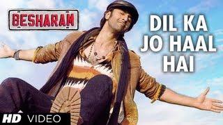 Download Dil Ka Jo Haal Hai Video Song Besharam | Ranbir Kapoor, Pallavi Sharda 3Gp Mp4
