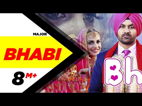 Bhabhi | Major | Himanshi Khurana | | Latest Punjabi Video Songs Download