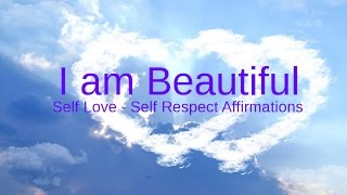Self-Love Affirmations: