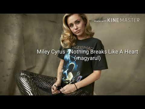 Miley Cyrus & Mark Ronson - Nothing Breaks Like A Heart (magyarul)